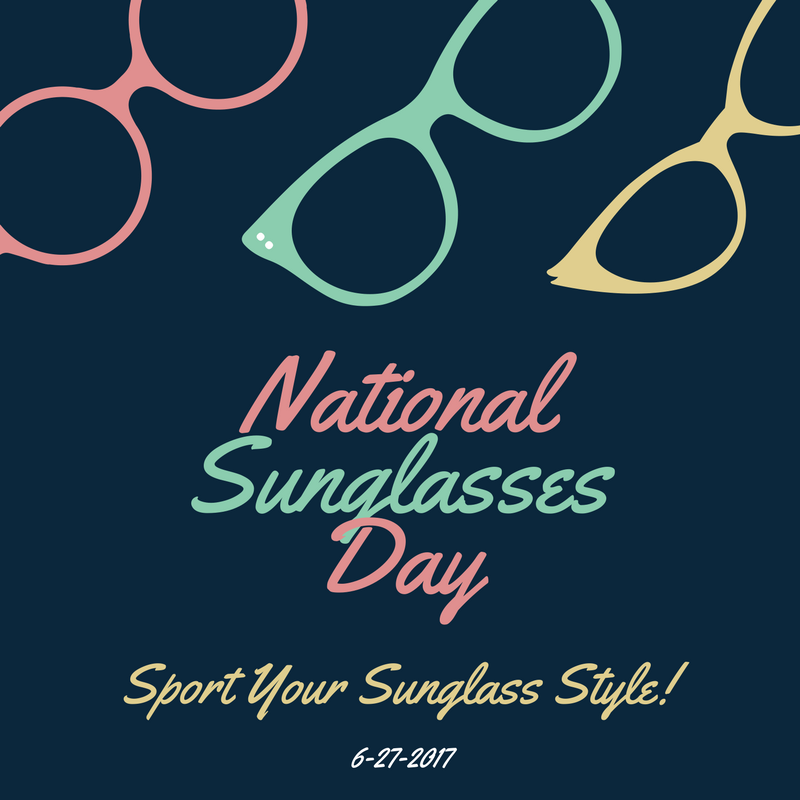 40ad0d12a3 June 27 - National Sunglasses Day - myorthodontists.info