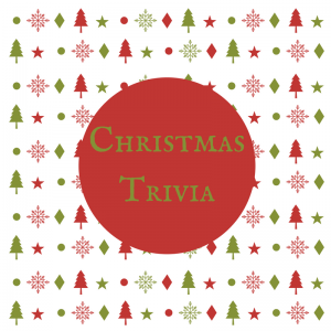 Christmas Trivia (Click the Link to View)