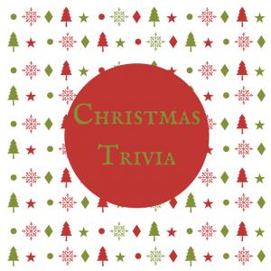 Christmas Trivia!