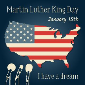 Martin Luther King Jr. Day (January 15)