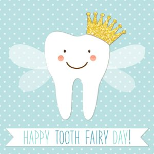 Tooth Fairy Day – Feb. 28