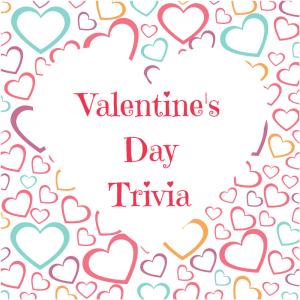 Valentine's Day Trivia
