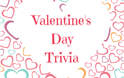 Valentines Trivia (Click the Link to View)