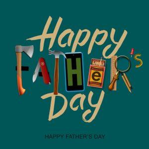 Happy Dad's Day! – June 17