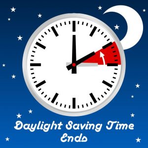 Daylight Saving Time Ends – November 4