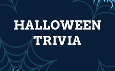 Time for some Halloween Trivia! (Click the Link to View)