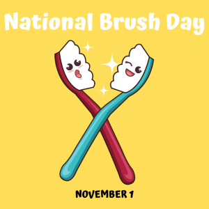 November 1 is National Brush Day!