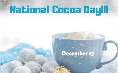 Dec. 13 – Sip on Hot Cocoa!