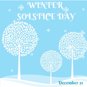 Winter Solstice is Dec. 21
