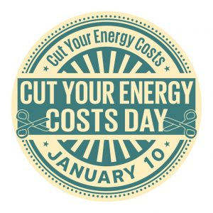 National Cut Your Energy Costs Day (Jan. 10)