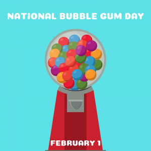 National Bubble Gum Day is February 1!