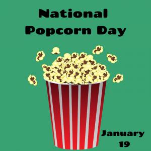 National Popcorn Day – January 19