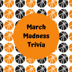 March Madness Trivia