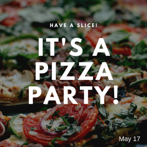Have a Slice of Pizza on May 17!