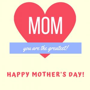 Happy Mom's Day!!