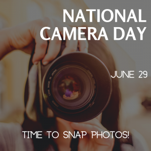 Snap a Photo on National Camera Day!