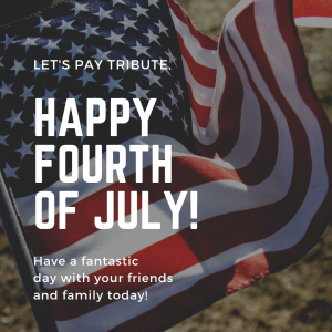 Let's Pay Tribute this July 4th.