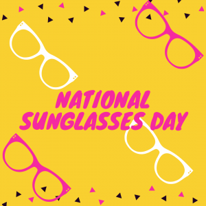 National Sunglasses Day is June 27!