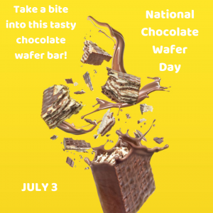 National Chocolate Wafer Day – July 3