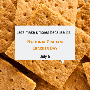Let's Make S'Mores on July 5!