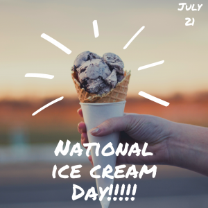 Grab a Scoop of Ice Cream on July 21!