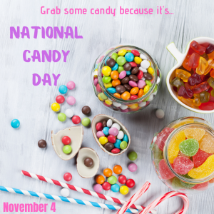 Grab Some Candy Because It's Candy Day!