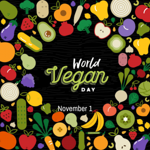 Nov. 1 is World Vegan Day!