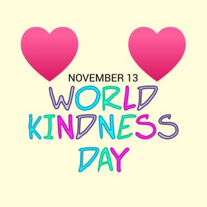 Nov. 13 is World Kindness Day