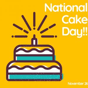 November 26 is National Cake Day!