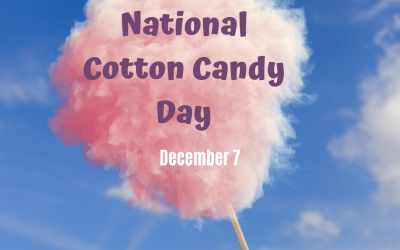 National Cotton Candy Day!