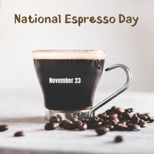 National Espresso Day!
