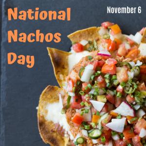 National Nachos Day!