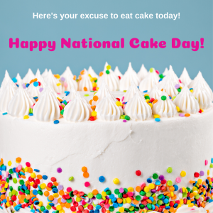 Enjoy Some Cake on Nov. 26!