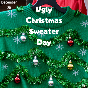 Wear Your Ugly Sweaters on December 20!