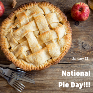 Eat a Slice of Pie on Jan. 23!