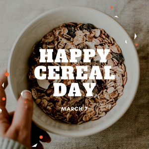 Let's Have Cereal for Breakfast!
