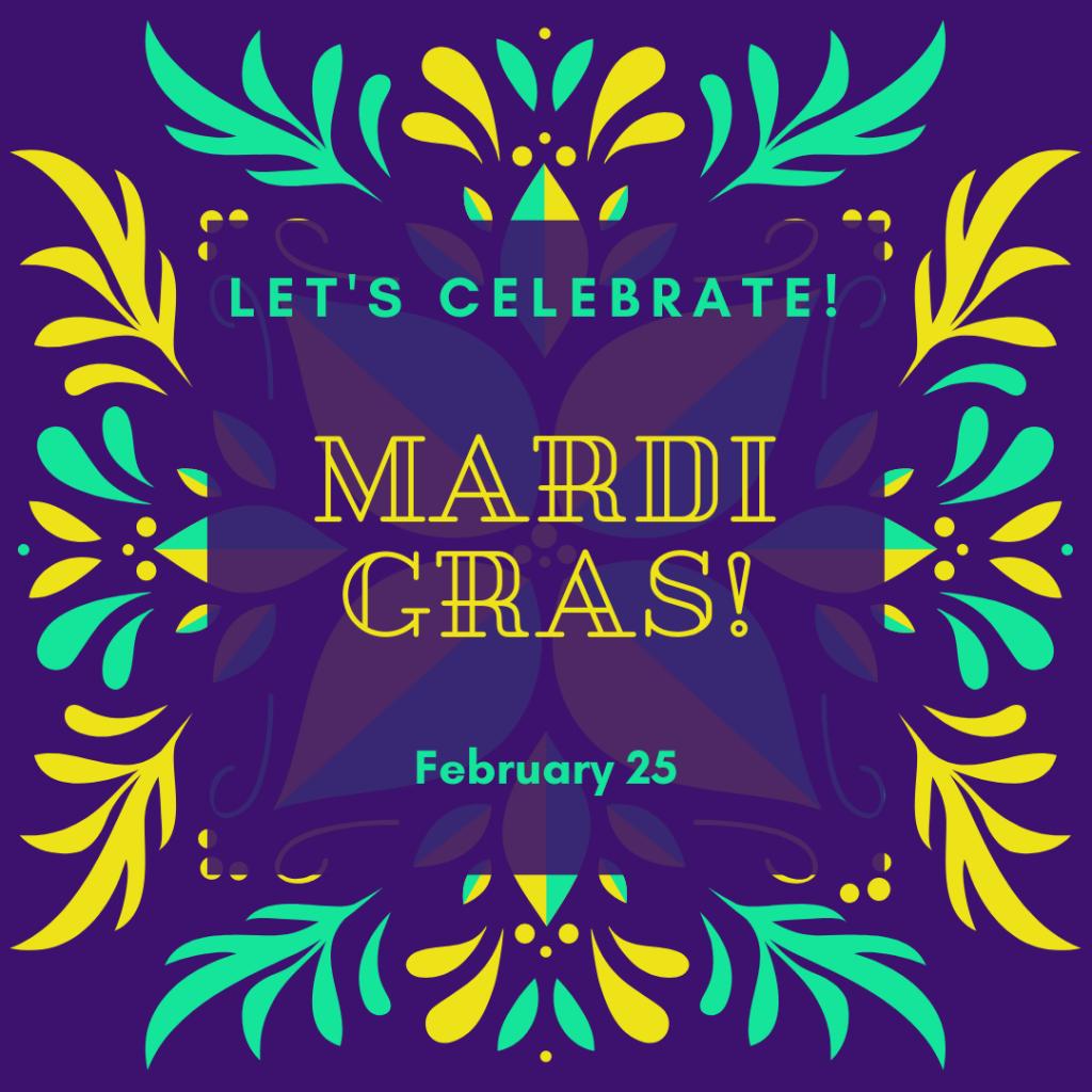 Let's Celebrate! Mardi Gras!