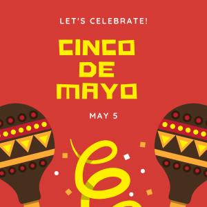 Let's Celebrate Cinco de Mayo!