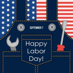 Happy Labor Day! (Sept. 7)