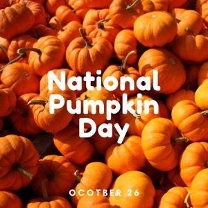 National Pumpkin Day! (Oct. 26)