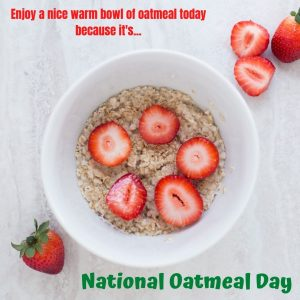 Time for a Bowl of Oatmeal! (Oct. 29)