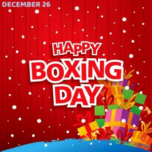 Boxing Day 2020! (Dec. 26)