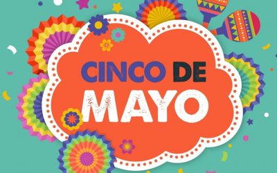Cinco De Mayo Celebration 2021!