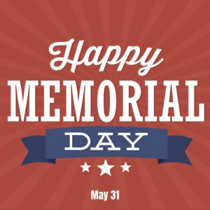 May 31 is Memorial Day 2021!