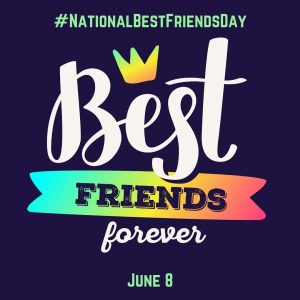 June 8 is National Best Friends Day 2021!
