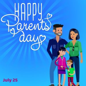 Happy National Parent's Day 2021! (July 25)