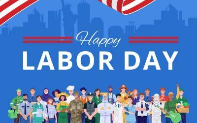 Happy Labor Day 2021!