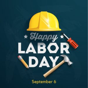September 6 is Labor Day 2021!