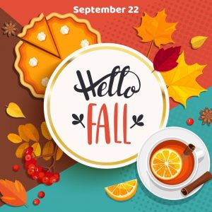 Say Hello to Fall 2021! (Sept. 22)