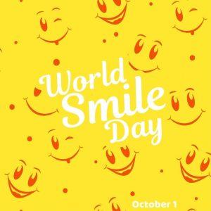 World Smile Day 2021! (Oct. 1)